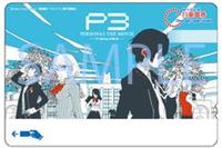 劇場版『ペルソナ3』1日乗車券