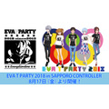 「EVA T PARTY 2018 in SAPPORO CONTROLLER」
