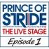 「プリンス・オブ・ストライド」が舞台化 4部作で2016年12月スタート